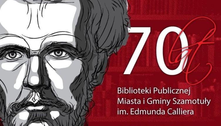 70-lecie Biblioteki Publicznej Miasta i Gminy Szamotuły