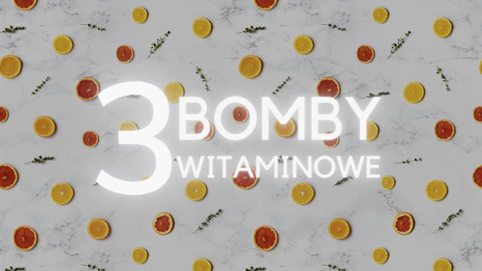 3 bomby witaminowe, które zasmakują Twojemu dziecku